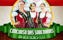 Inscrições para o Concurso da Rainha e princesas da 18ª Deutsches Fest ficam abertas somente até o dia 08 de março
