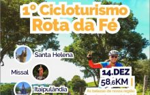 1º Cicloturismo Rota da Fé acontece no dia 14 de dezembro e envolve Santa Helena, Missal e Itaipulândia