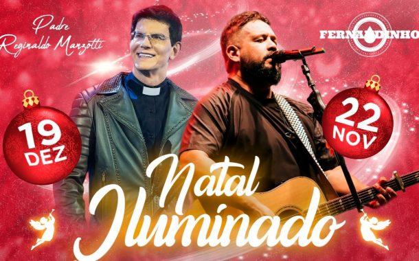 Padre Reginaldo Manzotti e Fernandinho são atrações do Natal Iluminado 2019