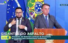 Bolsonaro lança 'Gigantes do Asfalto' projeto com benefícios para caminhoneiros